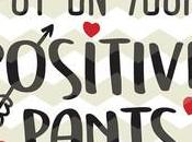 Your Positive Pants Staying Amidst Negativity