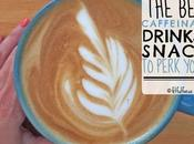Best Caffeinated Drinks Snacks Perk
