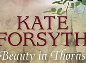 Review: Beauty Thorns Interview with Kate Forsyth