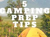 Travel: Ways Prep Camping Trip