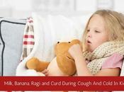 Give Curd, Milk, Ragi Banana During Cold Cough Baby?