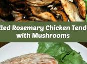 Grilled Rosemary Chicken Tenders with Mushrooms Oroweat Sandwich Thins