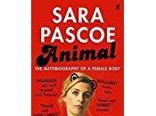 Animal: Autobiography Female Body- Sara Pascoe
