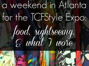 Weekend Atlanta (with TCFStyle Expo Recap!)