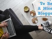 Ways Nicer Blogger