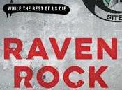 Raven Rock: Story U.S. Government's Secret Plan Save Itself--While Rest Garrett Graff- Feature Review