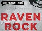 Raven Rock: Story U.S. Government's Secret Plan Save Itself--While Rest Garrett Graff- Feature Review