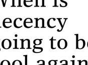 Little Decency, Please