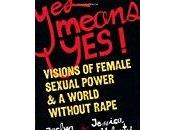 Means Yes: Visions Female Sexual Power World Without Rape- Various