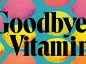 Goodbye, Vitamin Rachel Khong- Feature Review