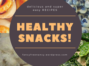 Healthy Snacks Delicious Super Easy Recipes!