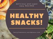 Healthy Snacks Delicious Super Easy Recipes!