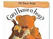 Children's Hour: Bear Says 'Can Have Hug?'