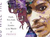 MONDAY'S MUSICAL MOMENT- Dig, Will Picture: Funk, Sex, Genius Music Prince Greenman- Feature Review