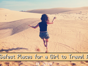 Safest Places Girl Travel Alone