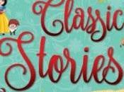 Children's Classic Stories Volume Retold Aniesha Brahma
