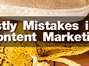 Common Costly Mistakes Content Marketing