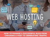 Manage Successful Blog from Choosing Host Generating Traffic
