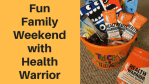 Family Weekend with Health Warrior