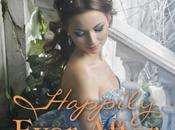Happily Ever After Collection Timeless Romance Anthology