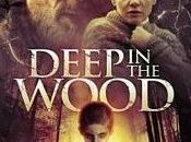 World Cinema Weekend Deep Woods (2015)