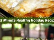 Last-Minute Healthy Holiday Recipes
