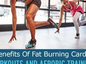 Benefits Burning Cardio Workouts Aerobic Training
