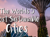 Most Sustainable Cities