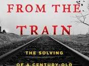 From Train: Solving Century-Old Serial Killer Mystery- Bill James Rachel McCarthy James- Feature Review
