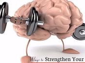 Ways Strengthen Your Brain (Increase Function)
