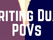 Tips Writing Dual POVs with Distinctive Voices