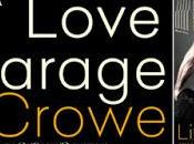 Promo Tour: Love Garage Crowe