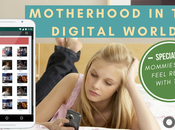 Motherhood Tough Digital World: Mommies Feel Relax with