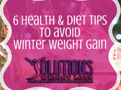Tips Avoid Winter Weight Gain From Solutions Loss