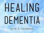 Healing Dementia: Book Review