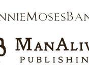 Creators Behind Annie Moses Band Launch Publishing House, ManAlivePublishing.com