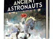 "Sci-Fi Graphic Novel ""Ancient Astronauts"" Now!"