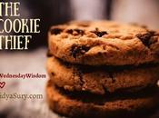 Cookie Thief #WednesdayWisdom