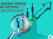 Rising Trend Employee Spying Workplace
