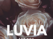 Luvia 'For You'