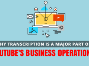 Transcription Major Part YouTube's Business Operations