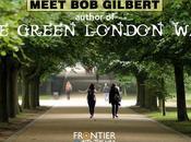 Meet Gilbert, Author Green London Guide That Teaches Appreciate Urban Walking