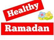 Have Healthy Ramadan
