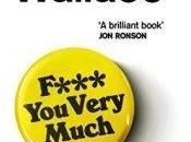 F*** Very Much: Surprising Truth About People Rude Danny Wallace