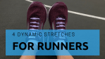 Dynamic Stretches Runners