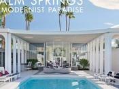 Fine Print: Palm Springs: Modernist Paradise