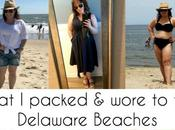 Delaware Beach Trips: What Packed, Wore