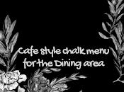 Cafe Style Chalk Menu Dining Area