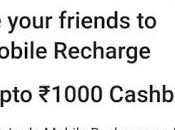 Refer Your Friends Mobile Recharge Paytm Earn Cashback 1000