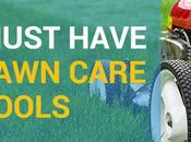 Must Have Lawn Care Tools